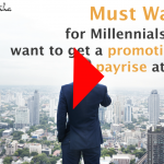 MUST-WATCH-for-Millennials-who-want-to-get-a-promotion-or-payrise-at-work