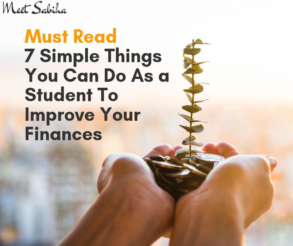 _Must Read 7 Simple things you can do as a student to Improve your finances