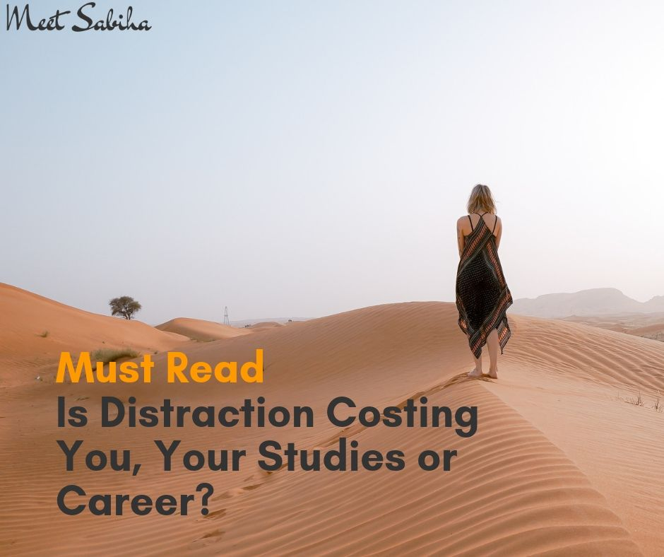 Must Read Is distraction costing you, your studies or career_