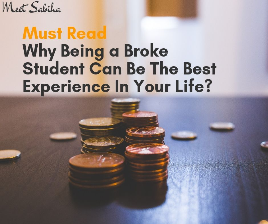 _Must Read Why Being a Broke Student can be the Best Experience in Your Life_