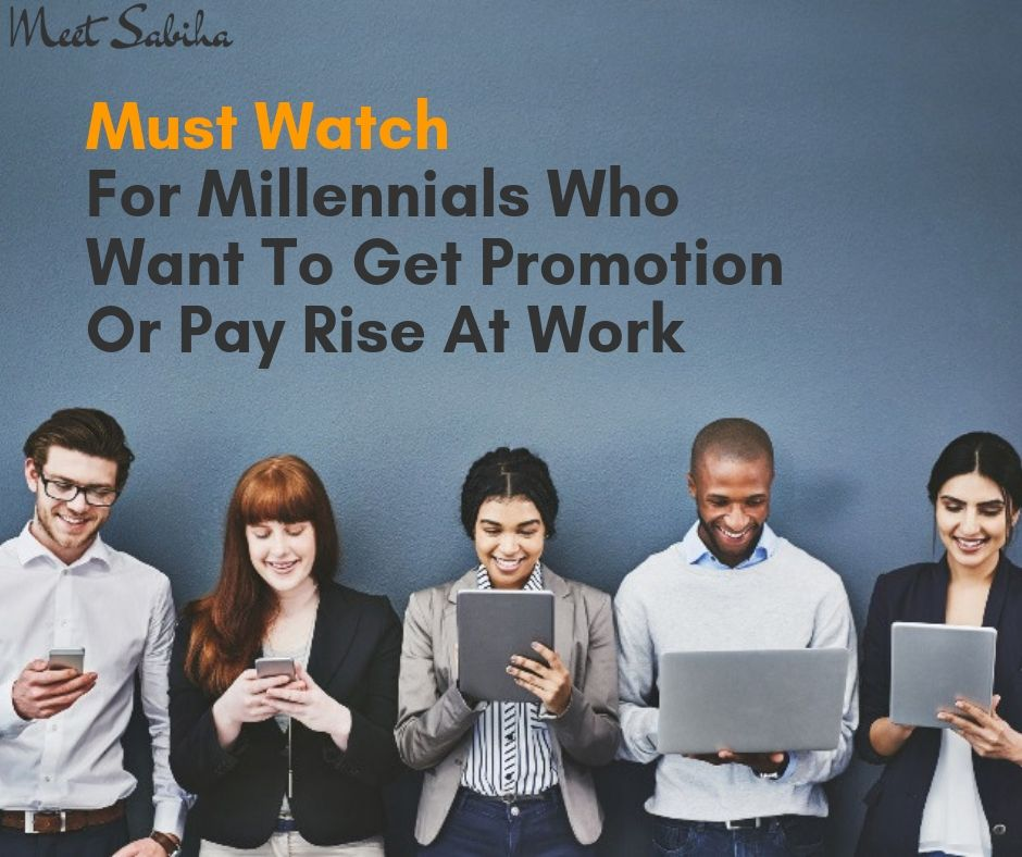 For millennials who want to get promotion or pay rise at work (1)